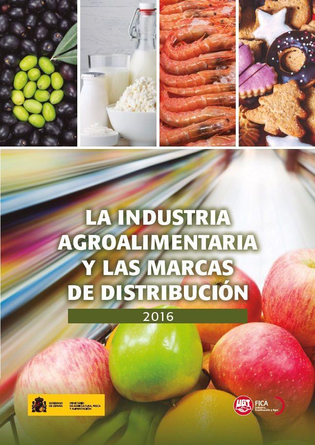 Informe sobre el Sector Agroalimentario y las marcas de distribución 2016