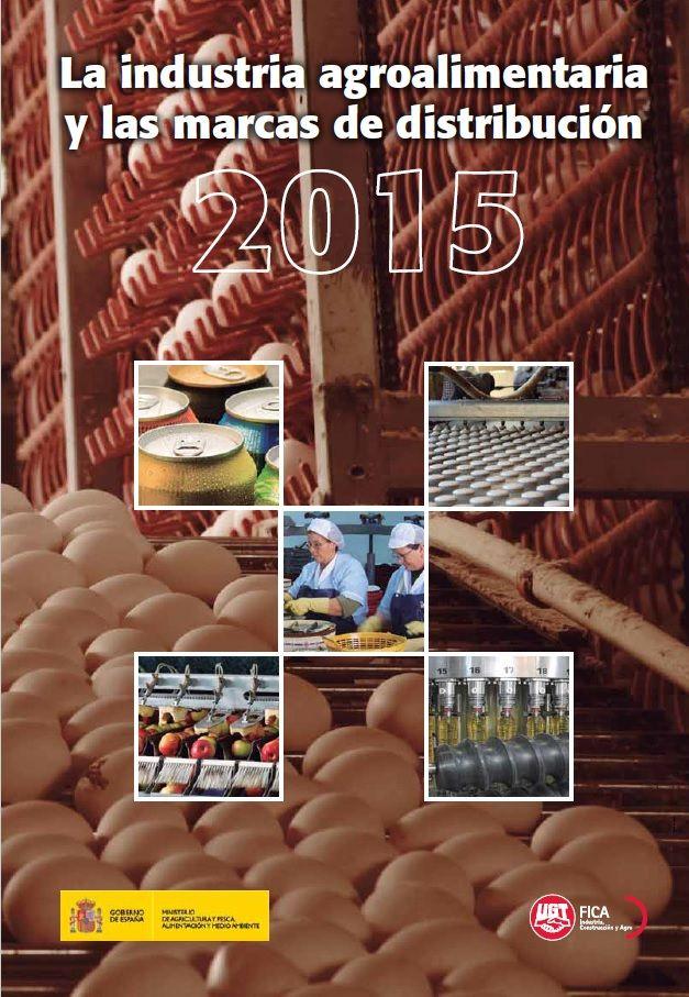 Informe sobre el Sector Agroalimentario y las marcas de distribución 2015