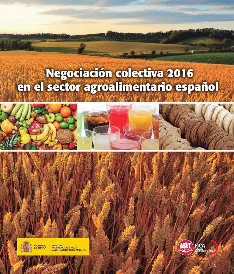 Informe Negociación Colectiva 2016 en el Sector Agroalimentario español