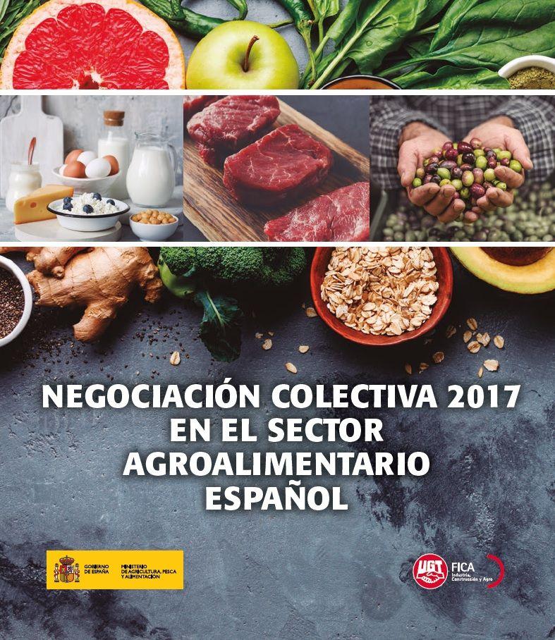 Informe Negociación Colectiva 2017 en el Sector Agroalimentario español